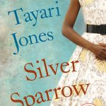Book cover of Silver Sparrow by Tayari Jones