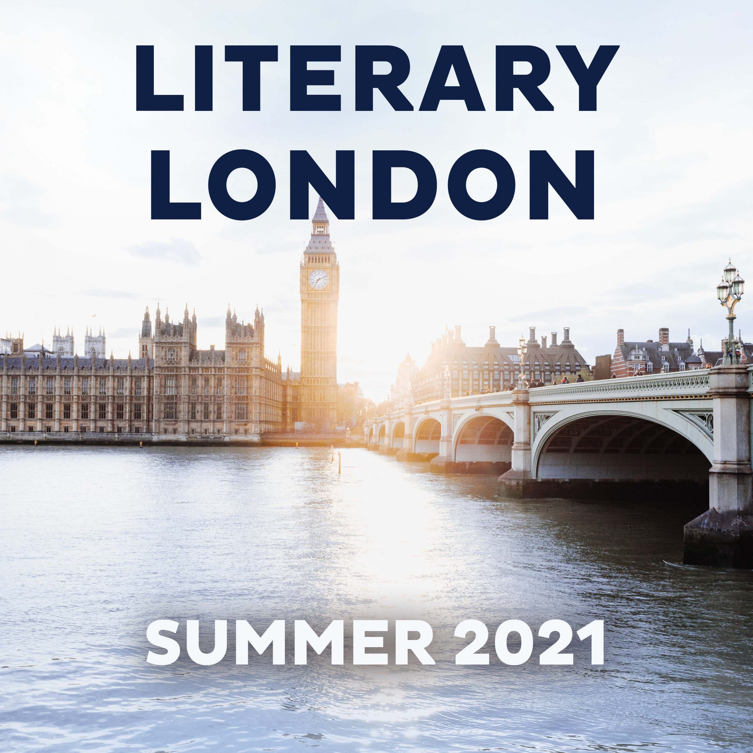 Image with text saying Literary London Summer 2021