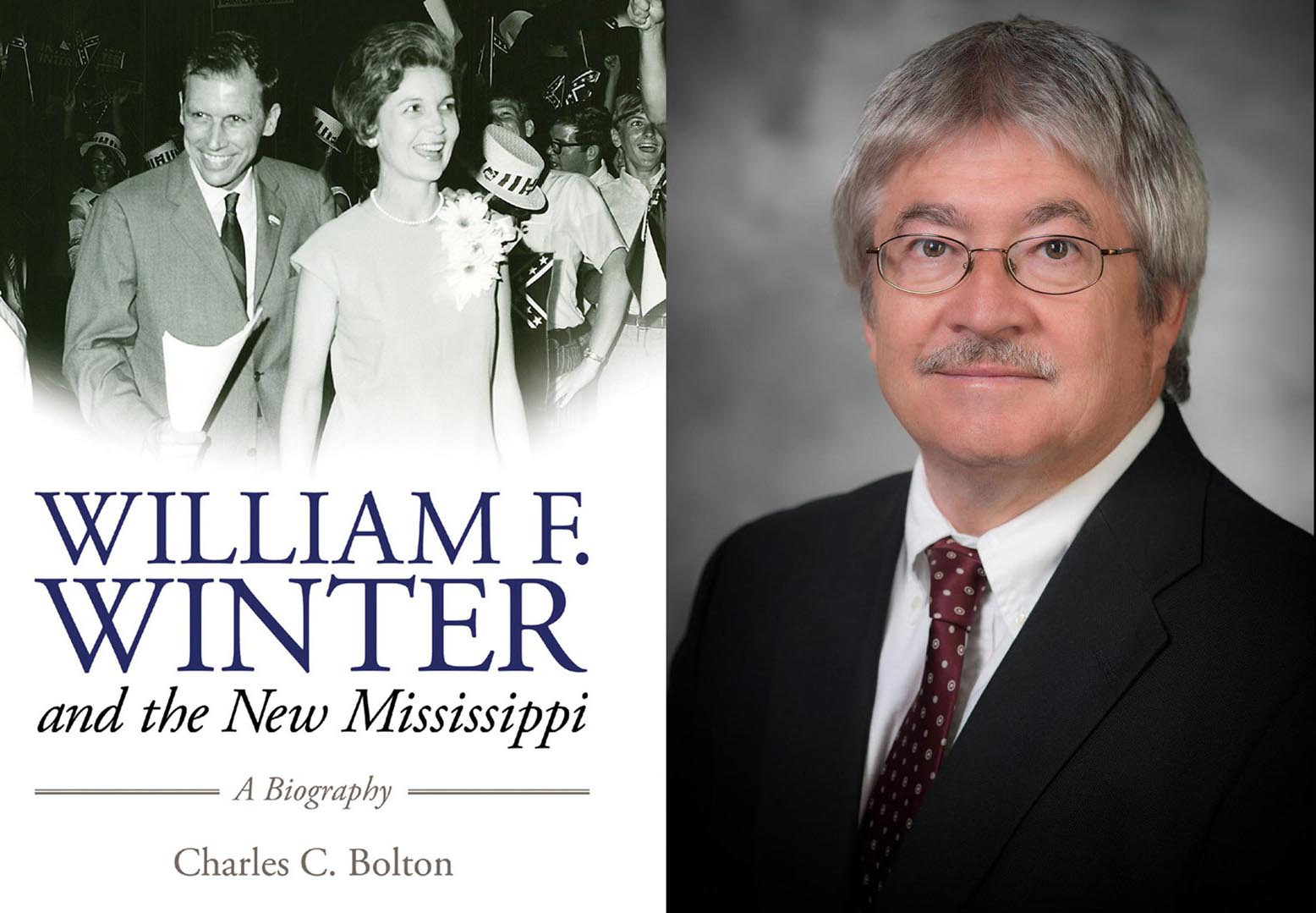 Charles Bolton and the cover of his book, William F Winter and the New Mississippi