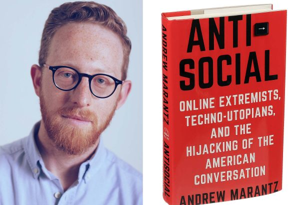 Andrew Marantz and Book titled Antisocial